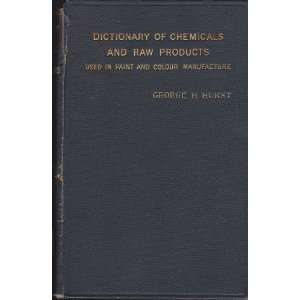 Dictionary of chemicals and raw products used in the
