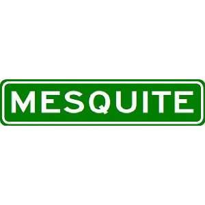 MESQUITE City Limit Sign   High Quality Aluminum Sports