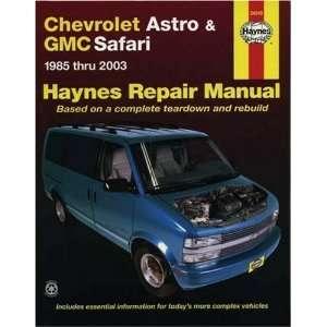Chevrolet Astro & GMC Safari Mini Van 1985 2003 Repair Manual (Haynes