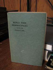 Menlo Park Reminiscences Vol. 1 Frances Jehl 1937 Rare Book Thomas