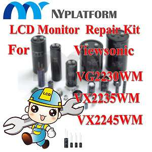 MONITOR REPAIR KIT VIEWSONIC VG2230WM VX2235WM VX2245WM