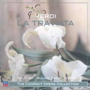 la Traviata Joan Sutherland, Giuseppe Verdi, Carlo Bergonzi, Robert