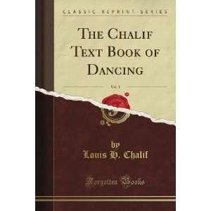 The Chalif Text Book of Dancing, Vol. 3 (Classic Reprint