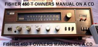 FISHER 450T STEREO AM FM RECEIVER OWNERS MANUAL ON A CD