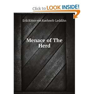 the herd : or, Procrustes at large: Erik von Kuehnelt Leddihn: Books