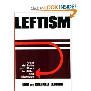 Hitler and Marcuse (9780870001437): Erik von Kuehnelt Leddihn: Books