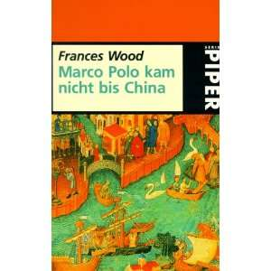 Marco Polo kam nicht bis China Piper; 2638