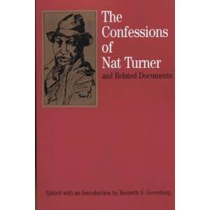 The Confessions of Nat Turner: and Related Documents