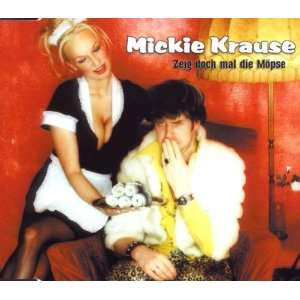 Zeig doch mal die Möpse [Single CD]: Mickie Krause: Music
