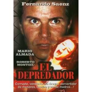 El Depredador Mario Almada, Fernando Saenz Movies & TV