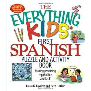 The Everything Kids First Spanish Puzzle & Activity Book