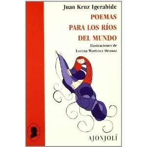 Poemas para los ríos del mundo (9788475178097) Books