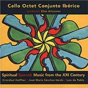 Spiritual Spanish Music from the XXI Century / Cello
