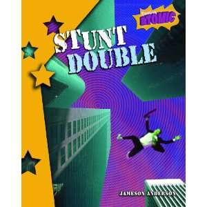 Stunt Double: Level 4 (Raintree: Atomic): Level 4 (Raintree: Atomic