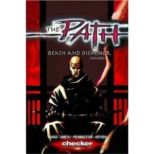 The Path Volume 3: Death And Dishonor (9781933160641): Ron