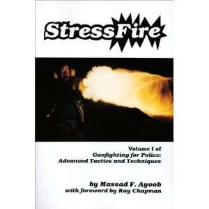 Stressfire, Vol. 1 (Gunfighting for Police: Advanced