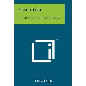 Doll: The Story Of The China Poblana (9781258189044): Eula Long: Books