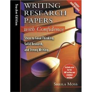 Writing Research Papers with Confidence: Teachers Edition