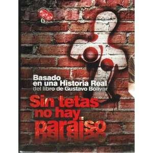 SIN TETAS NO HAY PARAISO PK OF 6 DVDS: Maria Adelaida