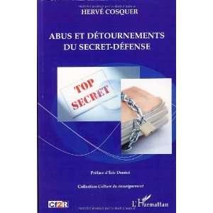 Abus et détournements du secret défense (French
