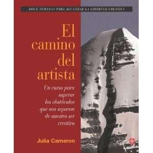El Camino Del Artista (Spanish Edition) (9789501602517
