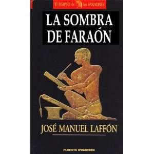 La Sombra del Faraon (Spanish Edition) (9788439579618