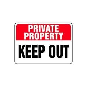PRIVATE PROPERTY Keep Out 10 x 14 Plastic Sign