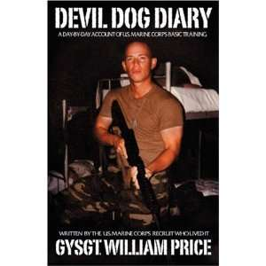 Devil Dog Diary A day by day account of US Marine Corps