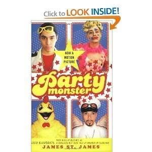 Party Monster A Fabulous But True Tale of Murder in