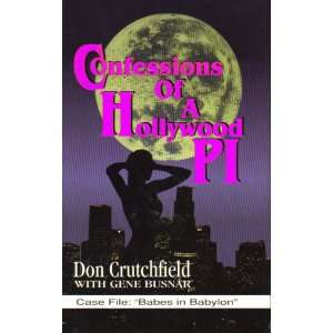 Confessions of a Hollywood P.I. [ Case File Babes In Babylon
