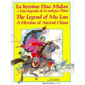 Heroina Hua Mulan   Una Leyenda De LA Antigua China   The Legend of Mu