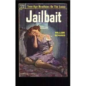 Jailbait William Bernard Books
