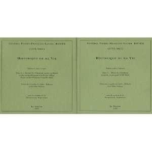 Historique de ma vie (Du Directoire a lEmpire) (French