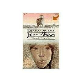 Julie Y Los Lobos   31ª Ed. de Jean Craighead George: compra y vende