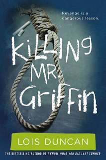 Killing Mr. Griffin by Lois Duncan:: Reader Store