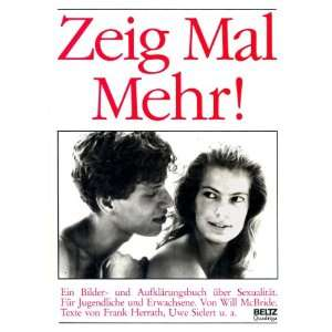 Zeig Mal Mehr! by Will McBride (9783407851062): Frank