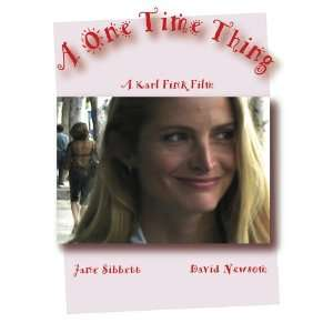 A One Time Thing: Jane Sibbett; David Newsom; Beth Grant