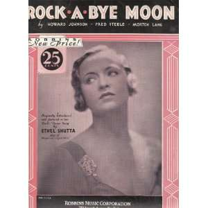 Rock a Bye Moon Howard Johnson, Fred Steele, Morton Lang