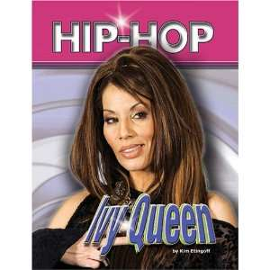 Ivy Queen (Hip Hop) (9781422202951) Kim Etingoff Books