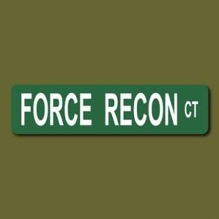 FORCE RECON CT Marines USMC 6x24 Metal Street Sign v1