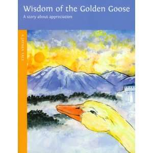 Wisdom of the Golden Goose (Jataka Tales) (9780898004342