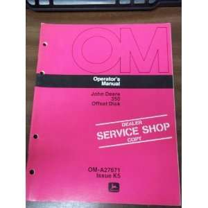 John Deere 350 Offset Disk OEM OEM Owners Manual John Deere Books