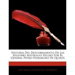 Hecho Por El General Pedro Fernandez De Quirós (Spanish Edition